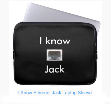 "Gifts with the theme ""I know Ethernet Jack"""